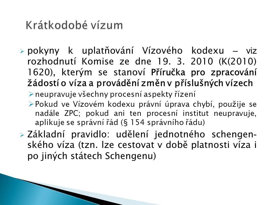 pokyny k uplatňování Vízového kodexu – viz rozhodnutí Komise ze dne 19