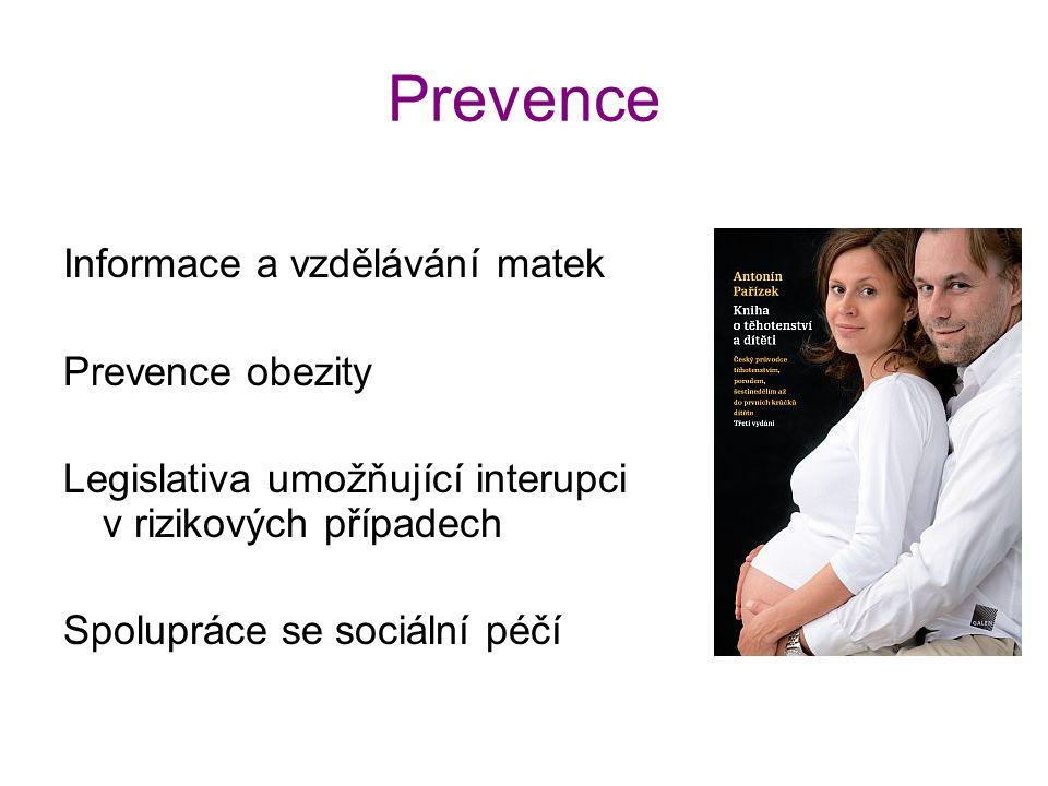 Prevence Informace a vzdělávání matek Prevence obezity