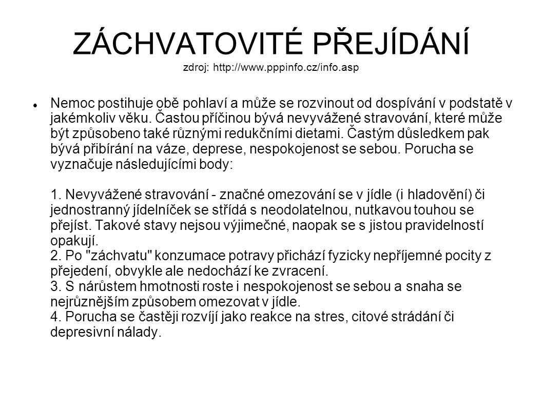 ZÁCHVATOVITÉ PŘEJÍDÁNÍ zdroj: http://www.pppinfo.cz/info.asp