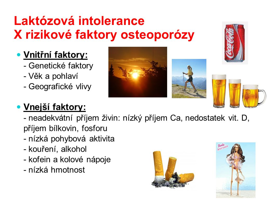 Laktózová intolerance X rizikové faktory osteoporózy