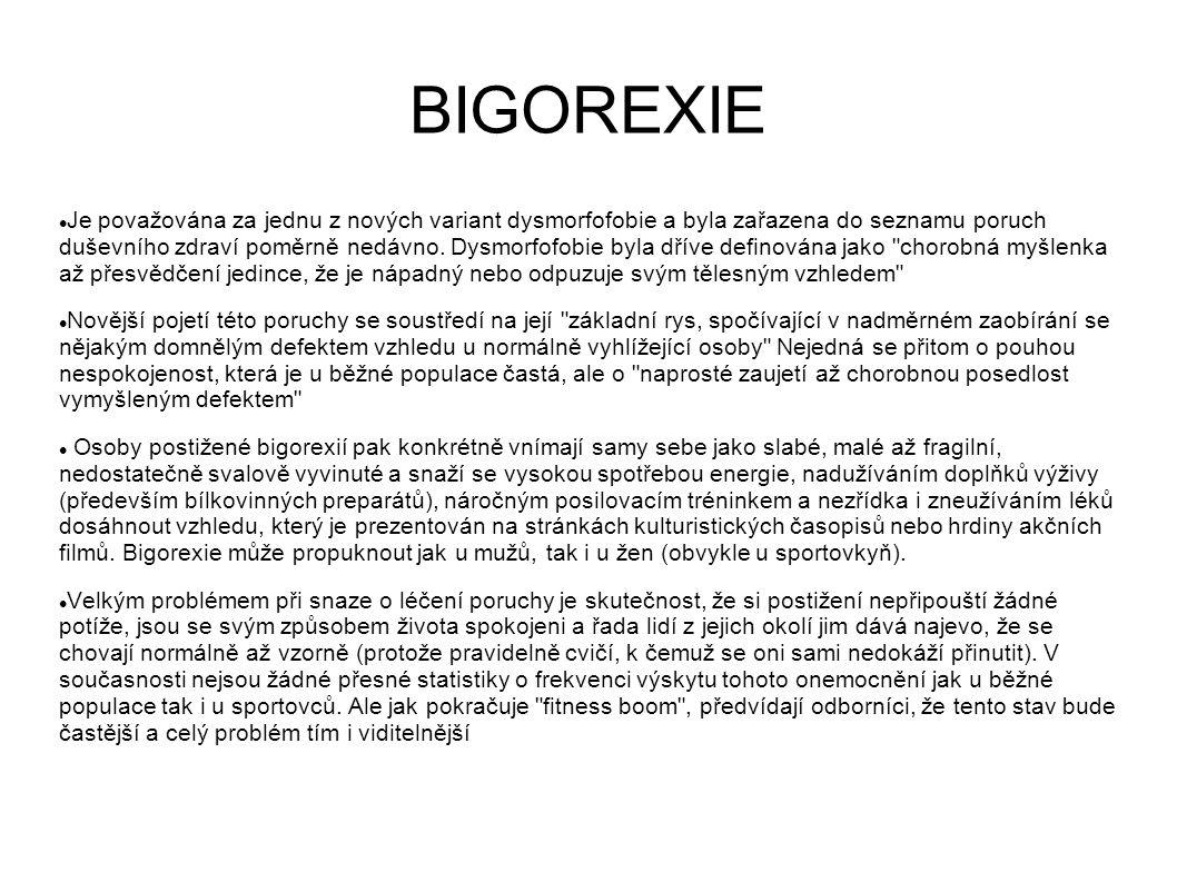 BIGOREXIE