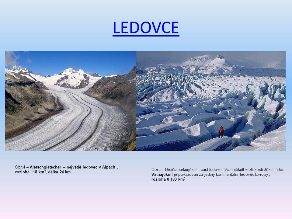 LEDOVCE Obr.4 – Aletschgletscher – největší ledovec v Alpách ,