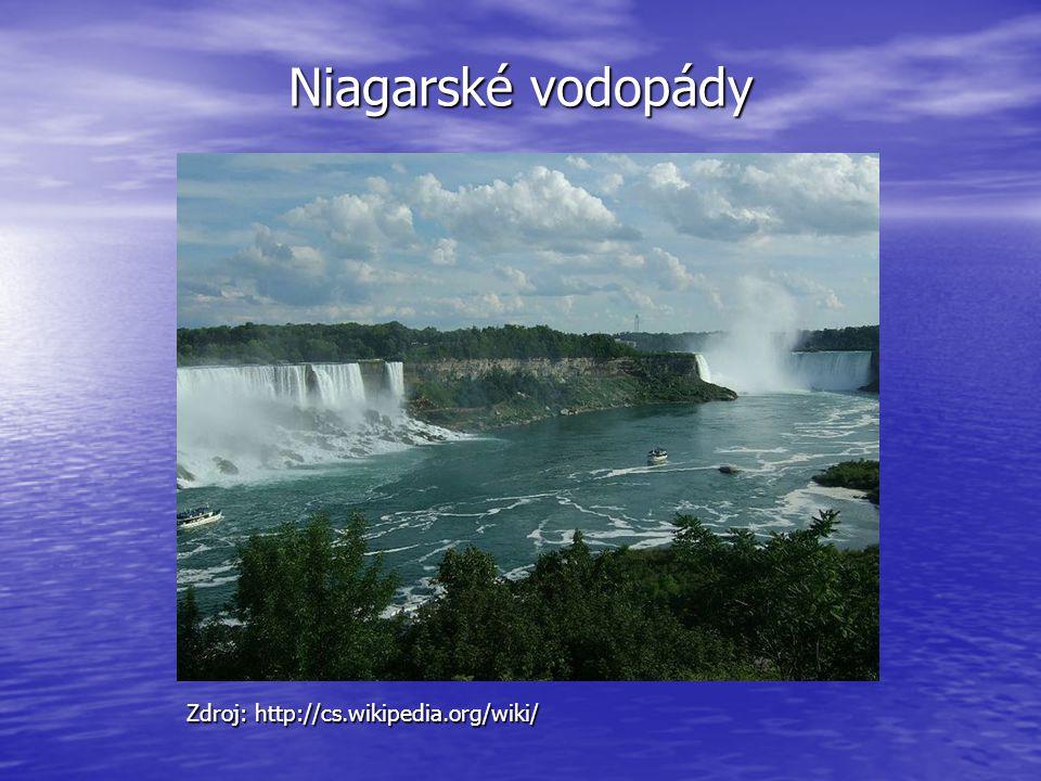 Niagarské vodopády Zdroj: http://cs.wikipedia.org/wiki/