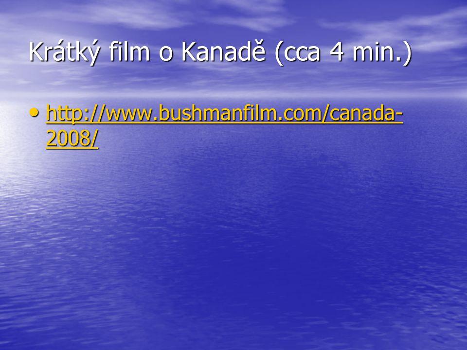 Krátký film o Kanadě (cca 4 min.)