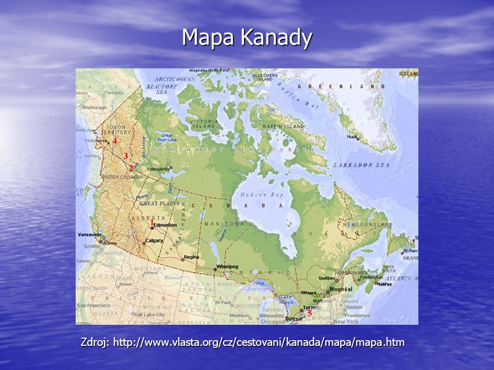 Mapa Kanady Zdroj: http://www.vlasta.org/cz/cestovani/kanada/mapa/mapa.htm