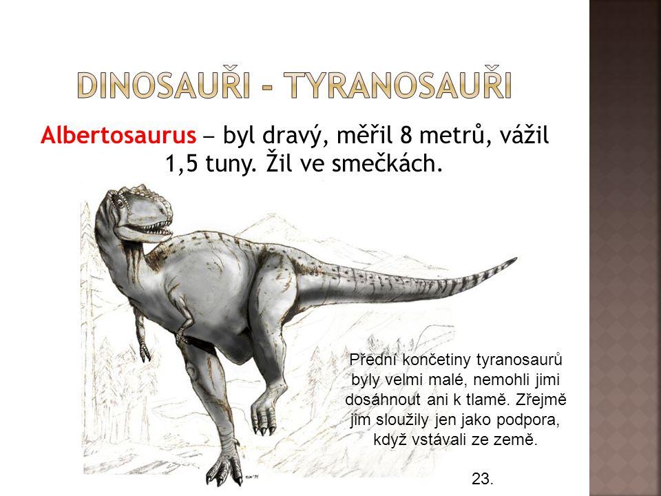 dinosauři - tyranosauři