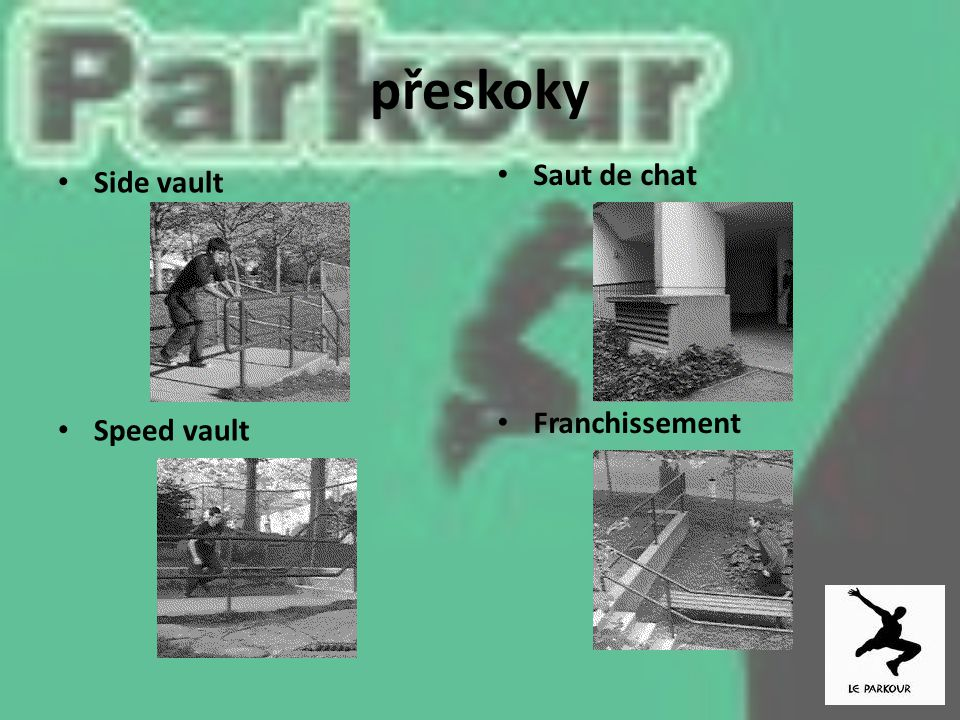 přeskoky Saut de chat Franchissement Side vault Speed vault