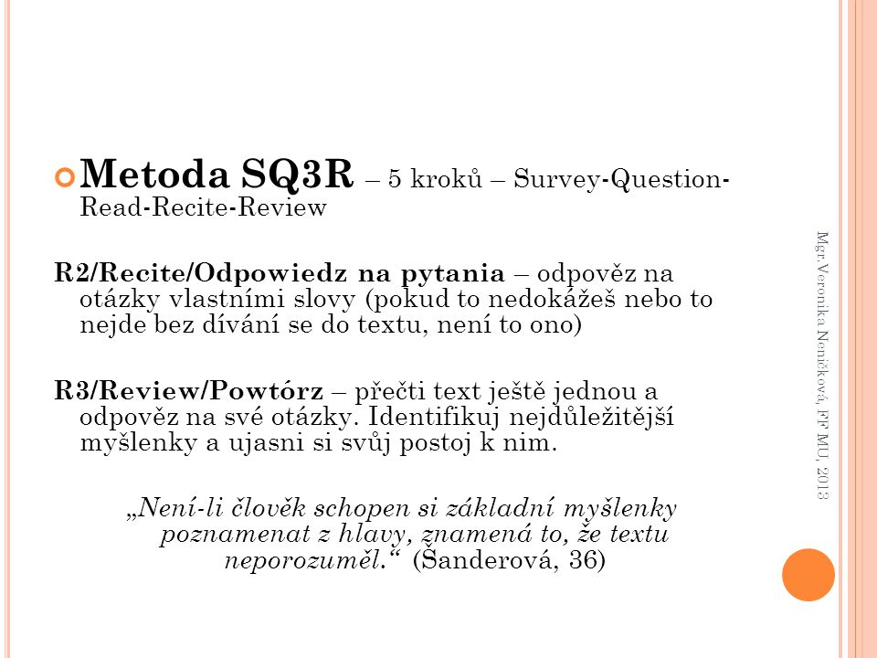Metoda SQ3R – 5 kroků – Survey-Question- Read-Recite-Review