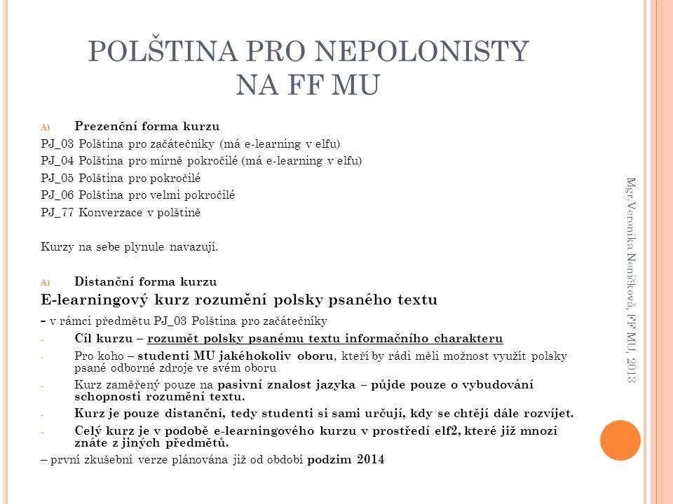 POLŠTINA PRO NEPOLONISTY NA FF MU