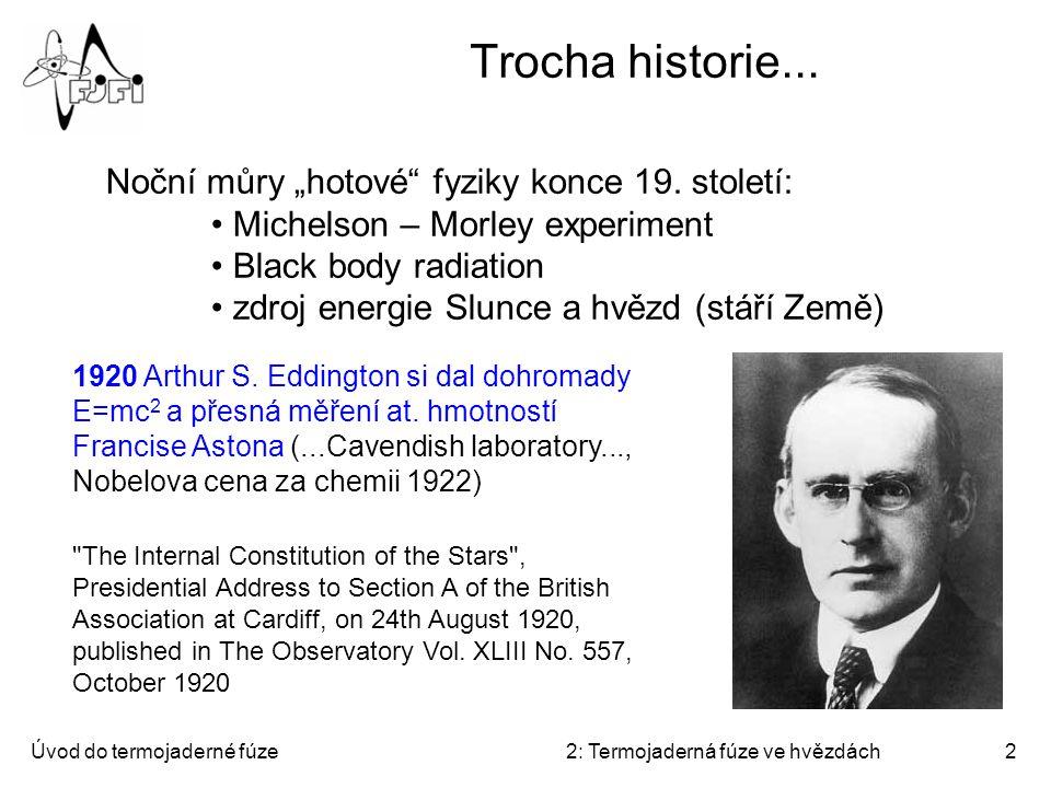 """Trocha historie... Noční můry """"hotové fyziky konce 19. století:"""