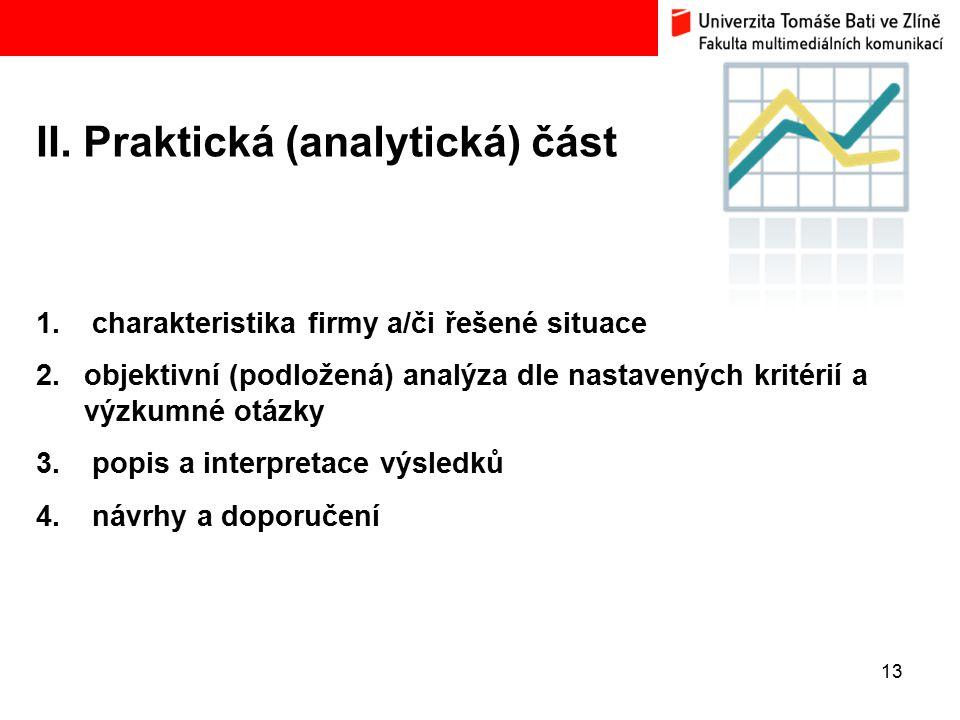 II. Praktická (analytická) část