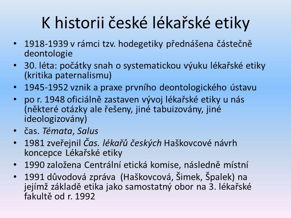 K historii české lékařské etiky