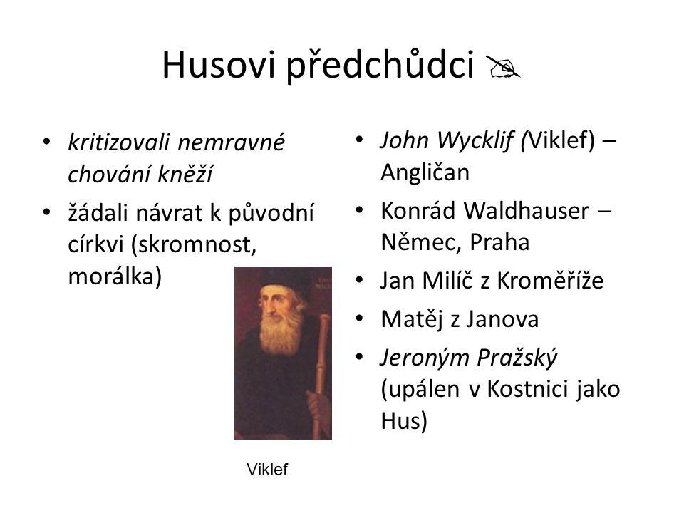 Husovi předchůdci  kritizovali nemravné chování kněží
