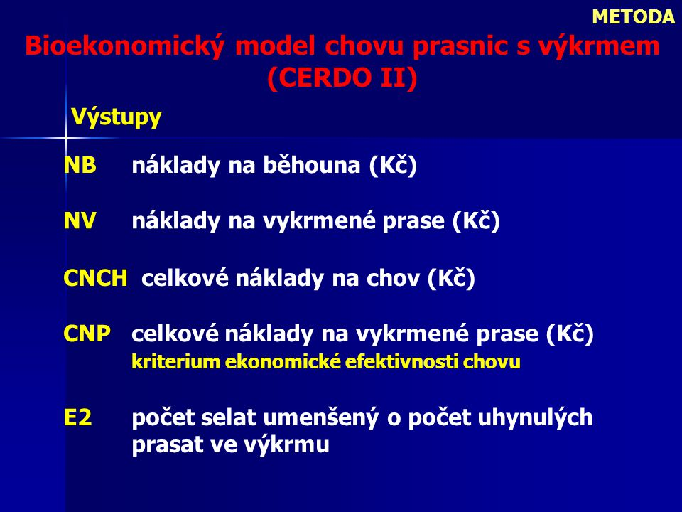 Bioekonomický model chovu prasnic s výkrmem (CERDO II)