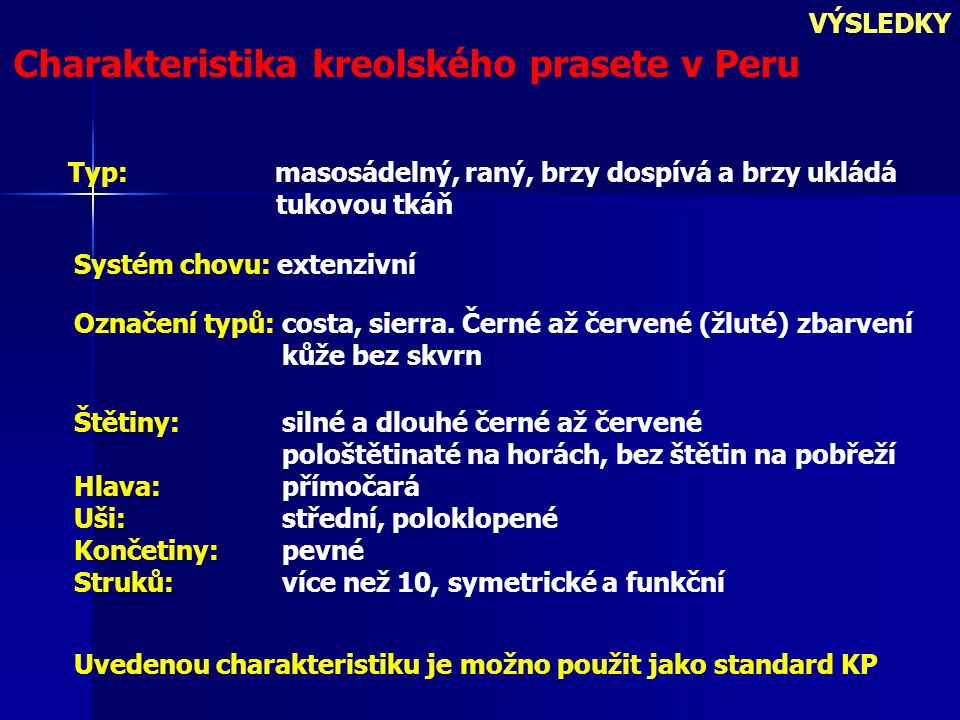 Charakteristika kreolského prasete v Peru