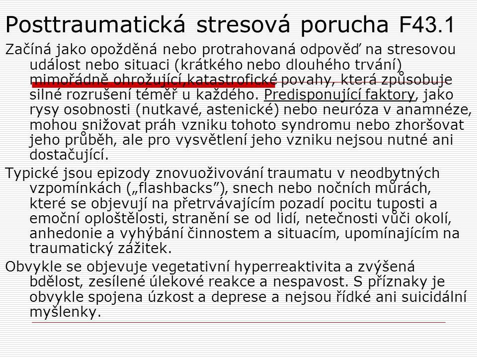 Posttraumatická stresová porucha F43.1