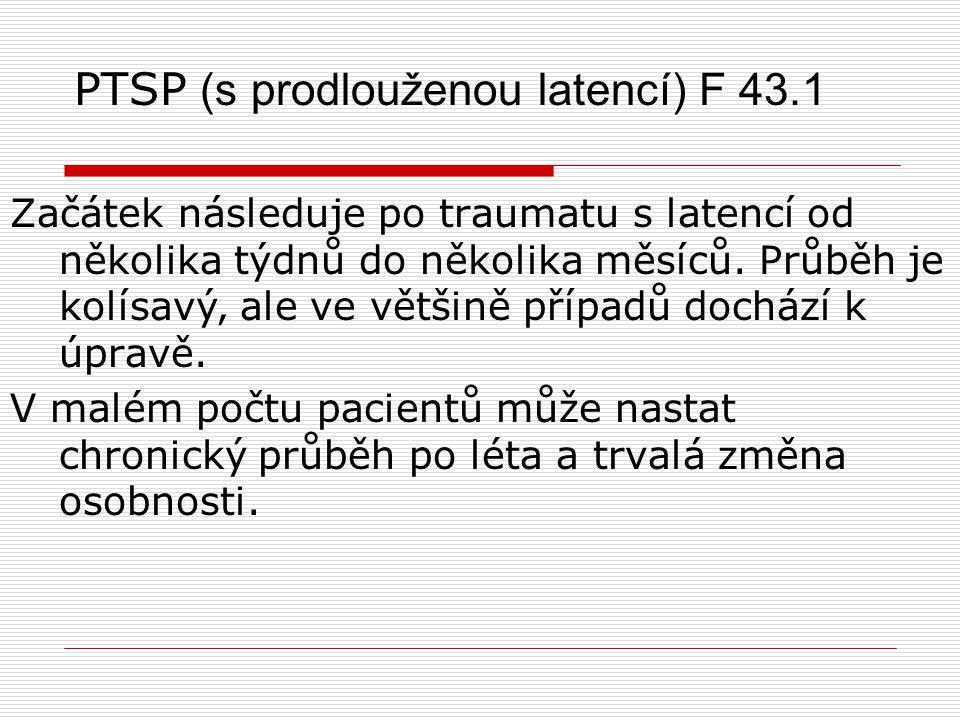 PTSP (s prodlouženou latencí) F 43.1