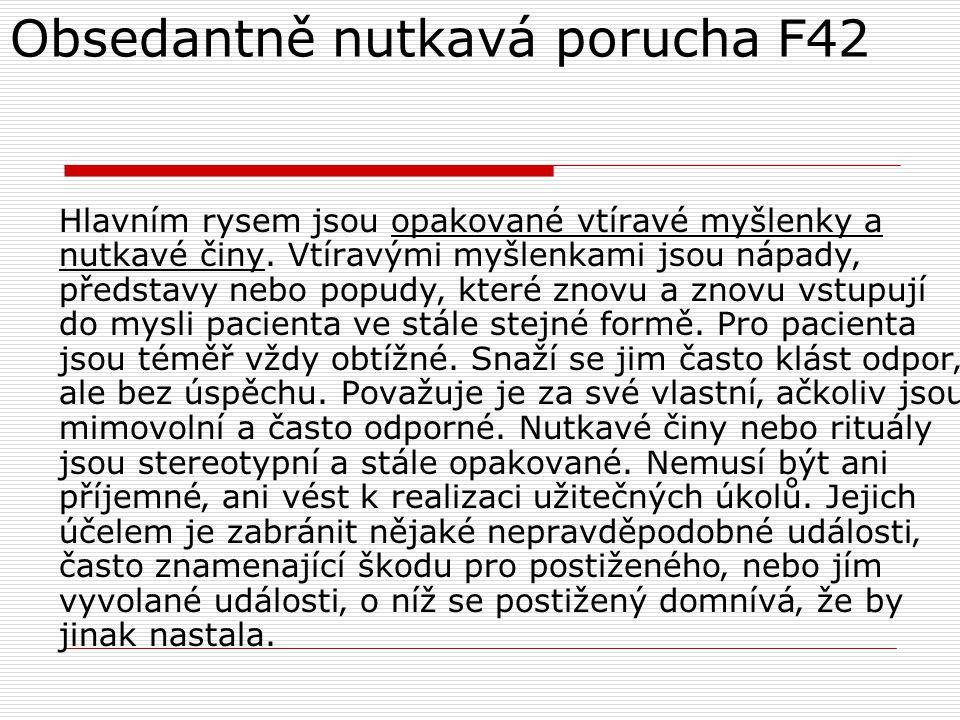 Obsedantně nutkavá porucha F42