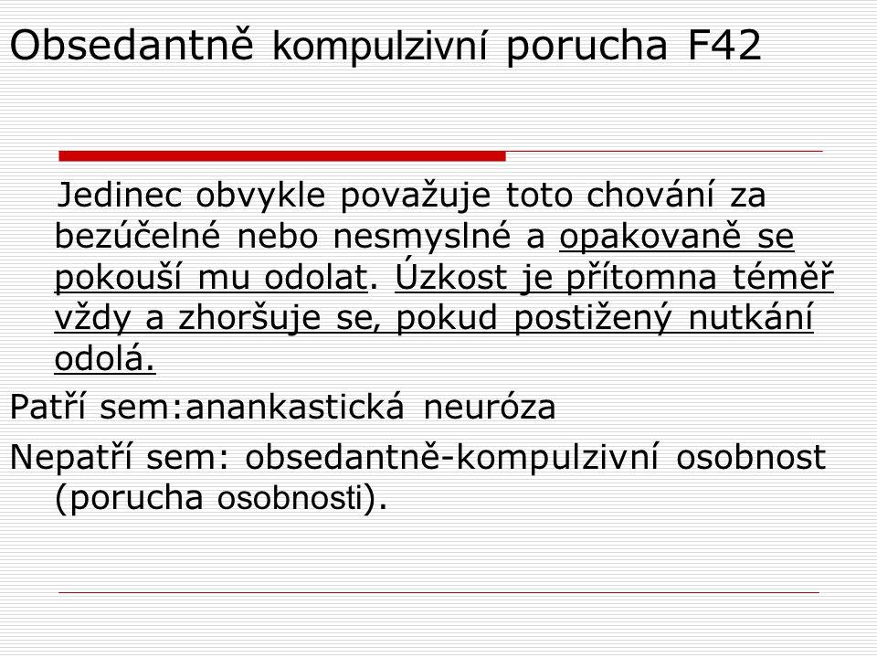 Obsedantně kompulzivní porucha F42