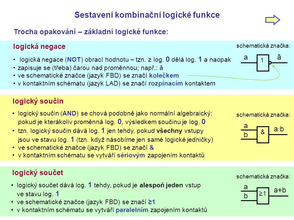 Sestavení kombinační logické funkce