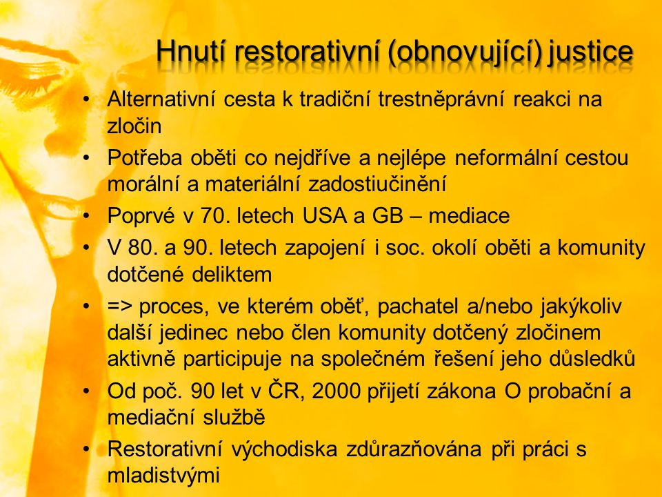 Hnutí restorativní (obnovující) justice