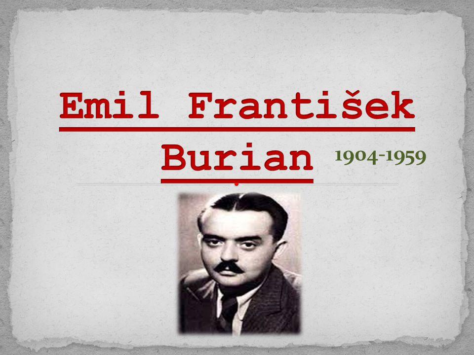 Emil František Burian 1904-1959