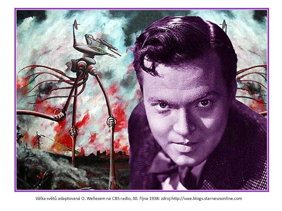 Válka světů adaptovaná O. Wellesem na CBS radio, 30