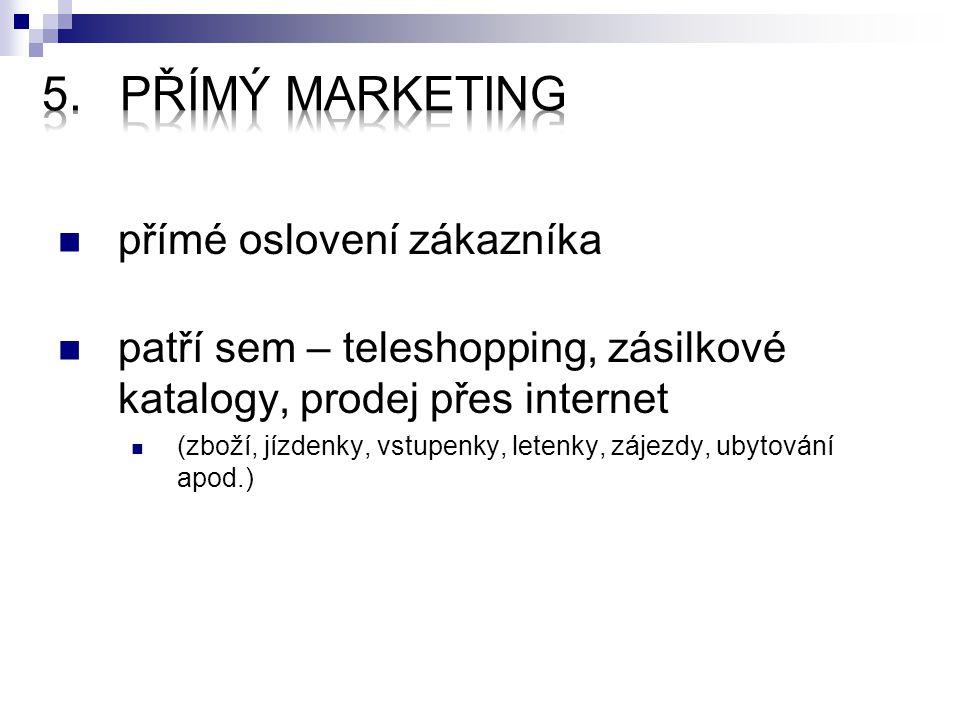 Přímý marketing přímé oslovení zákazníka