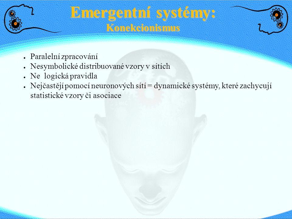 Emergentní systémy: Konekcionismus