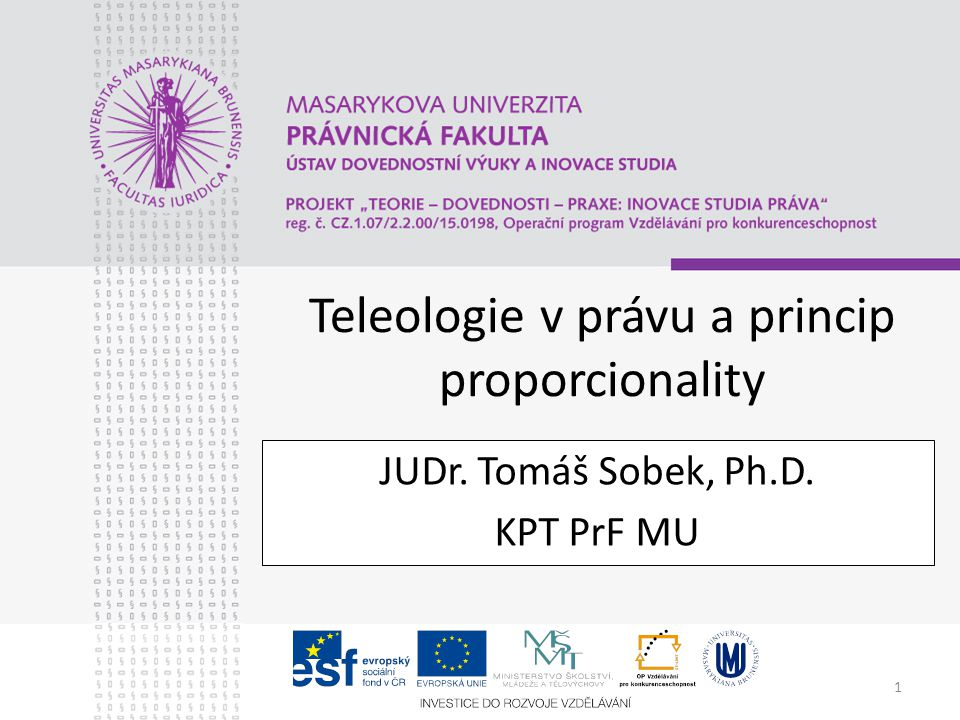 Teleologie v právu a princip proporcionality