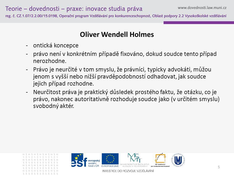 Oliver Wendell Holmes ontická koncepce