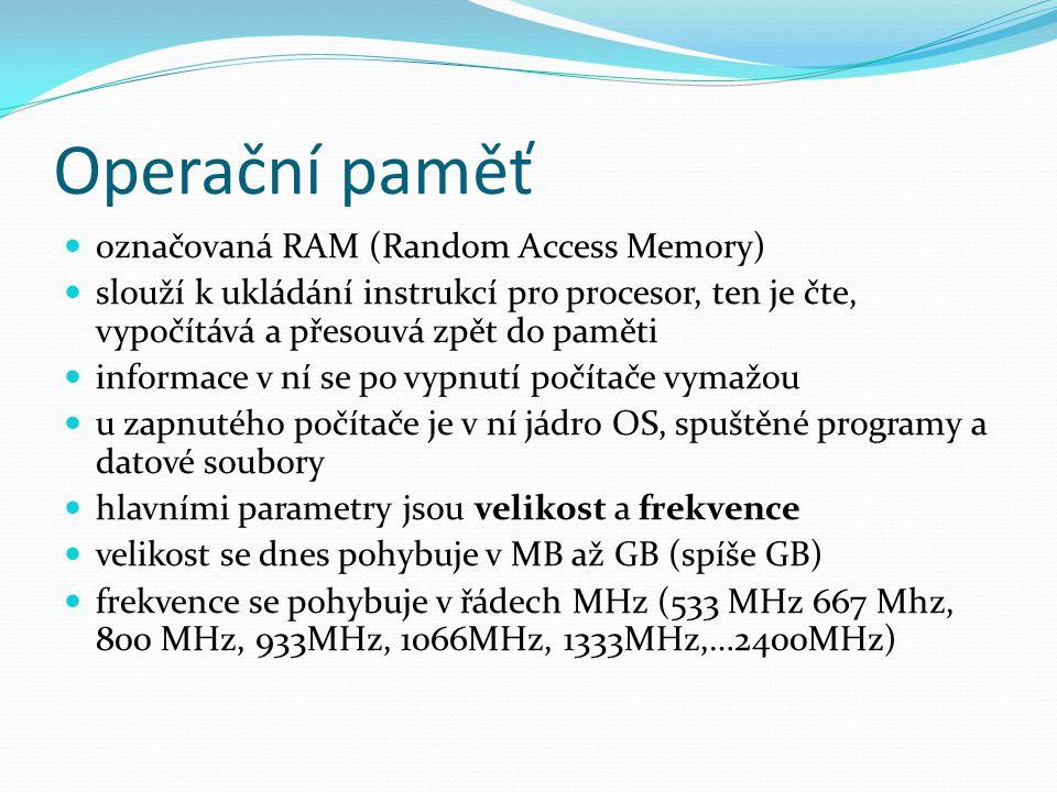 Operační paměť označovaná RAM (Random Access Memory)