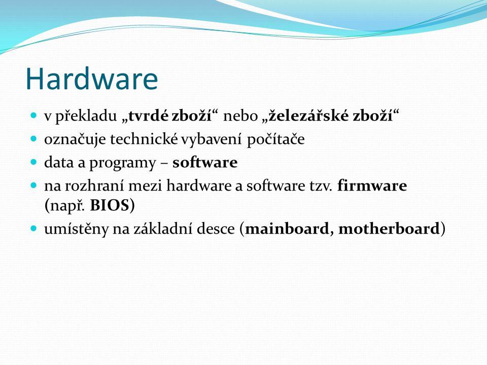 """Hardware v překladu """"tvrdé zboží nebo """"železářské zboží"""