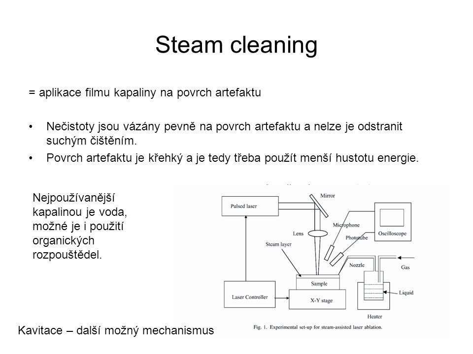 Steam cleaning = aplikace filmu kapaliny na povrch artefaktu