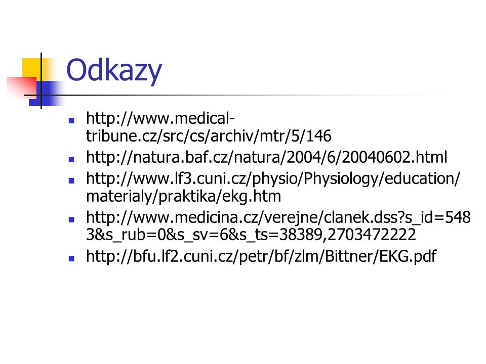 Odkazy http://www.medical-tribune.cz/src/cs/archiv/mtr/5/146
