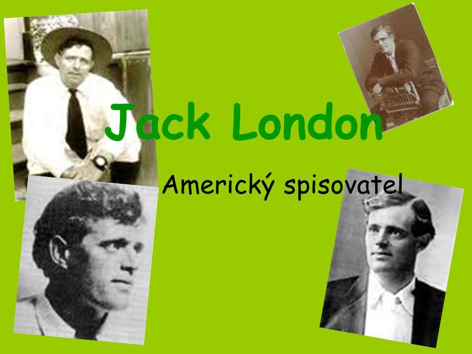 Jack London Americký spisovatel