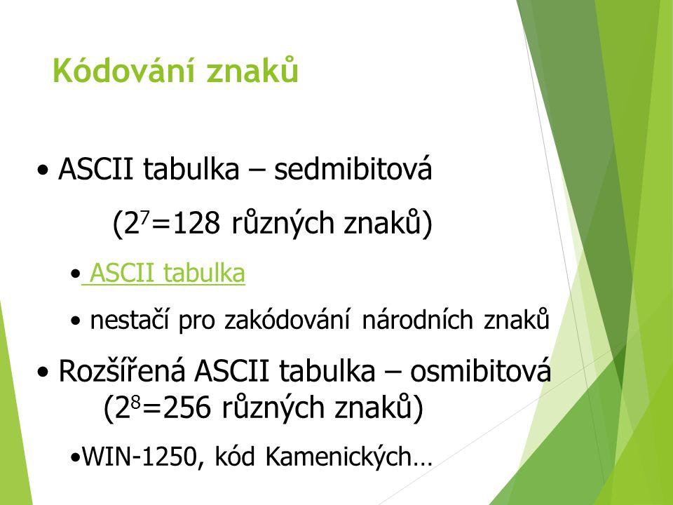 Kódování znaků ASCII tabulka – sedmibitová (27=128 různých znaků)
