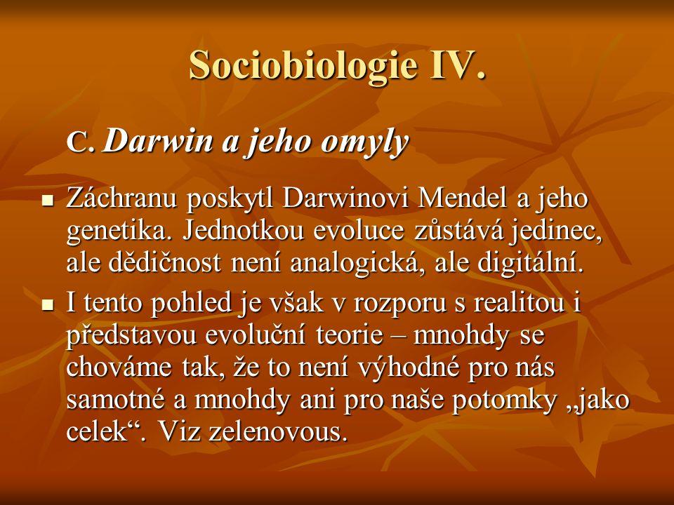 Sociobiologie IV. C. Darwin a jeho omyly