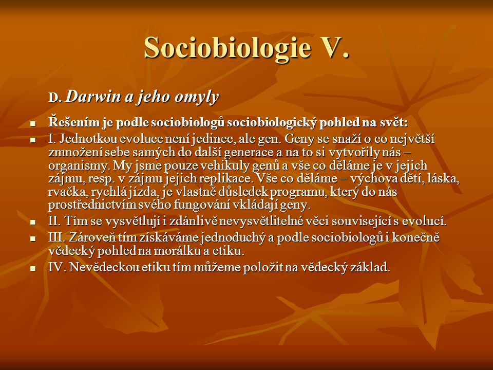 Sociobiologie V. D. Darwin a jeho omyly