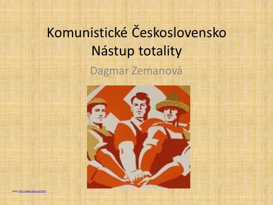 Komunistické Československo Nástup totality
