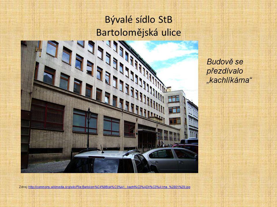 Bývalé sídlo StB Bartolomějská ulice