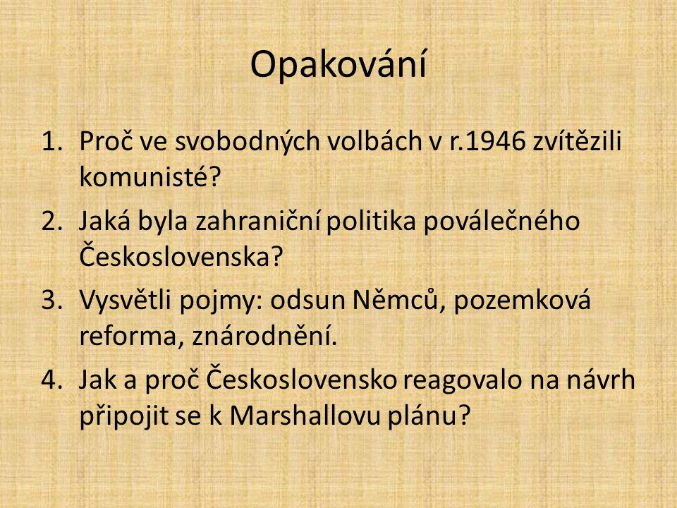 Opakování Proč ve svobodných volbách v r.1946 zvítězili komunisté