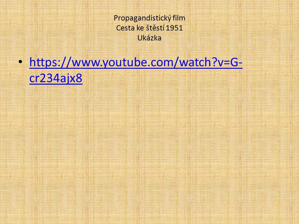 Propagandistický film Cesta ke štěstí 1951 Ukázka