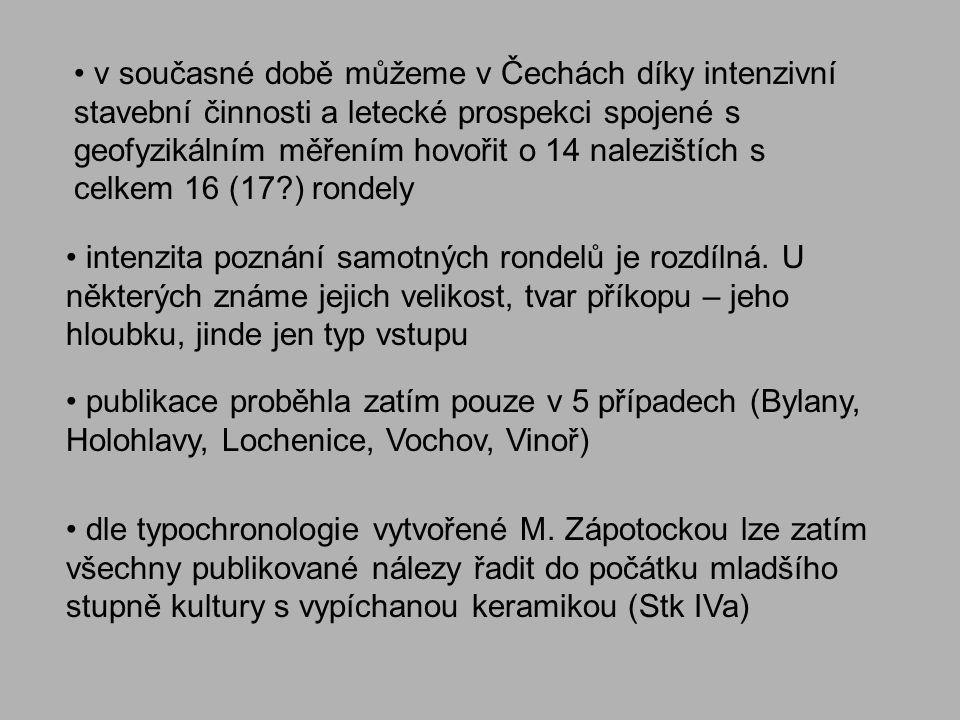 v současné době můžeme v Čechách díky intenzivní stavební činnosti a letecké prospekci spojené s geofyzikálním měřením hovořit o 14 nalezištích s celkem 16 (17 ) rondely