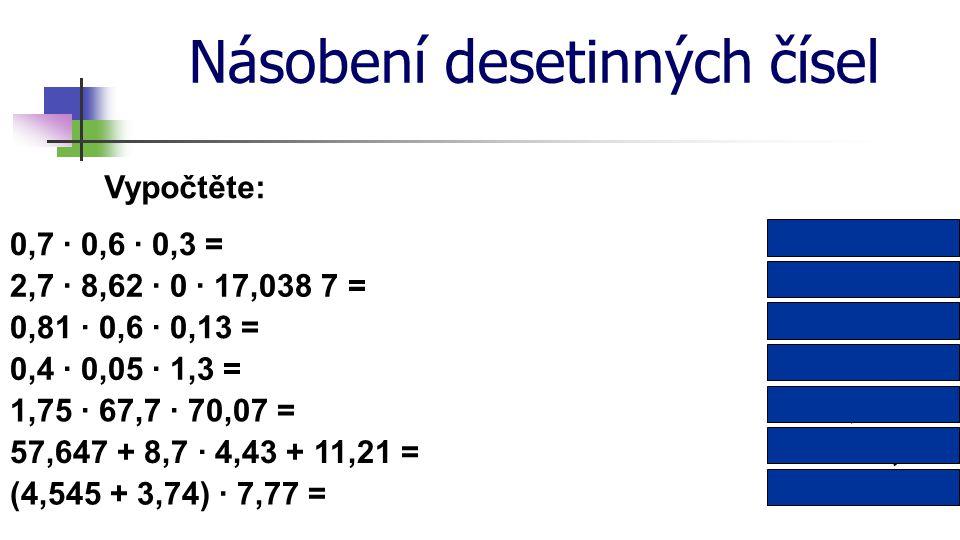 Násobení desetinných čísel