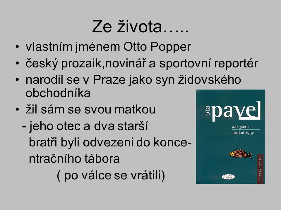 Ze života….. vlastním jménem Otto Popper