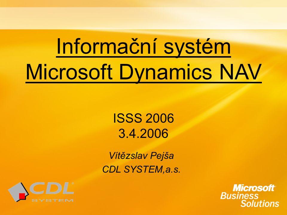 Informační systém Microsoft Dynamics NAV ISSS 2006 3.4.2006