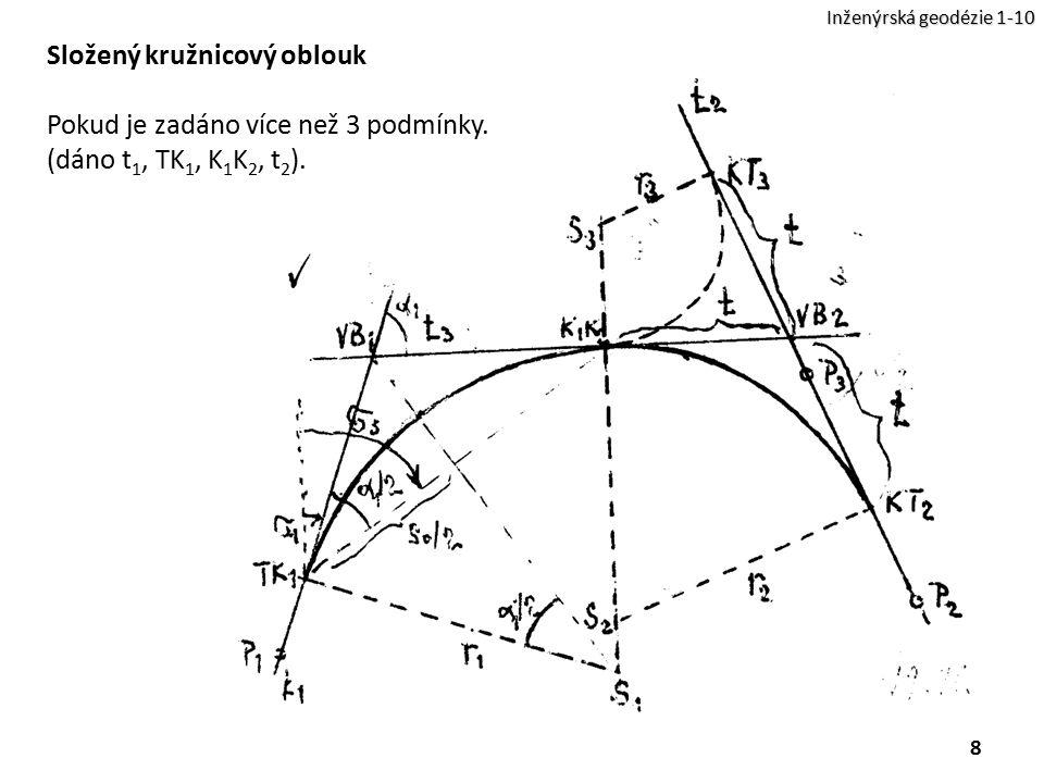 Složený kružnicový oblouk Pokud je zadáno více než 3 podmínky.