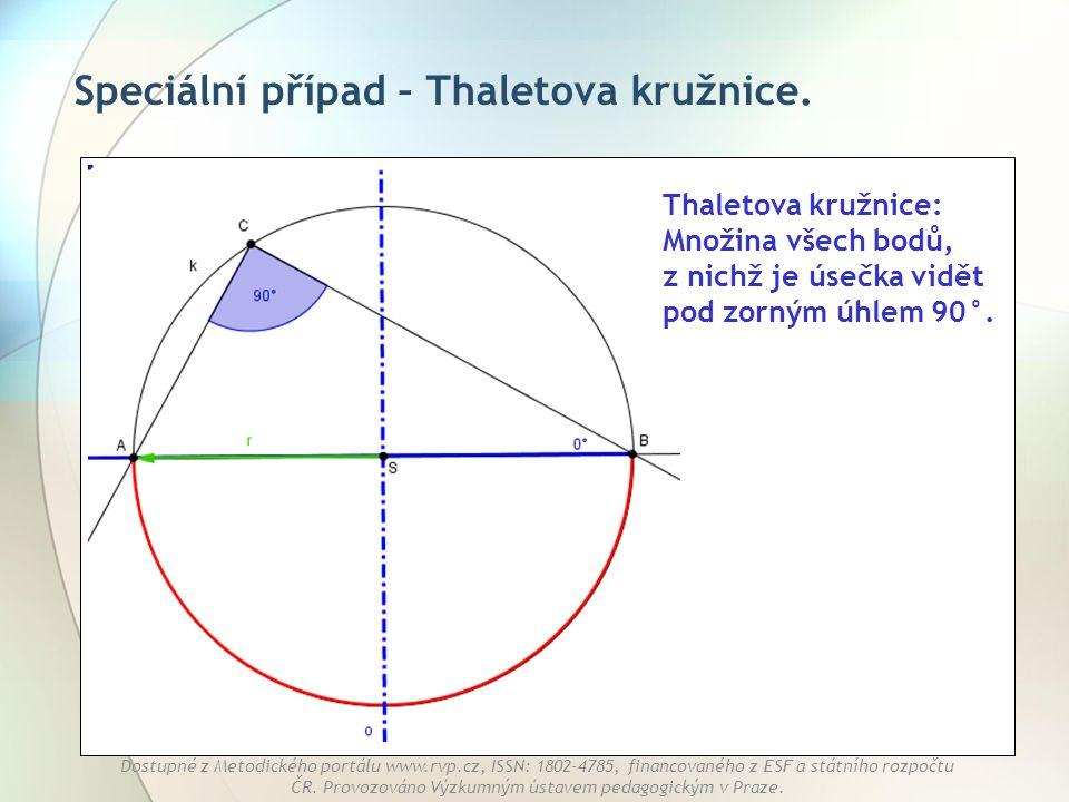 Speciální případ – Thaletova kružnice.