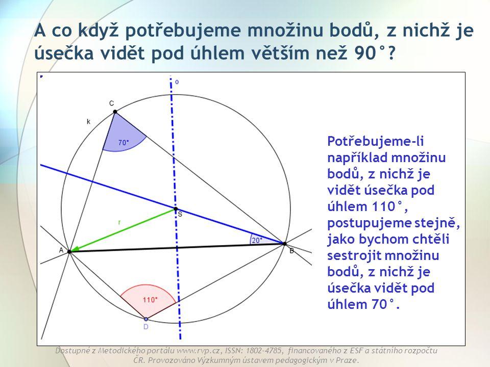 A co když potřebujeme množinu bodů, z nichž je úsečka vidět pod úhlem větším než 90°